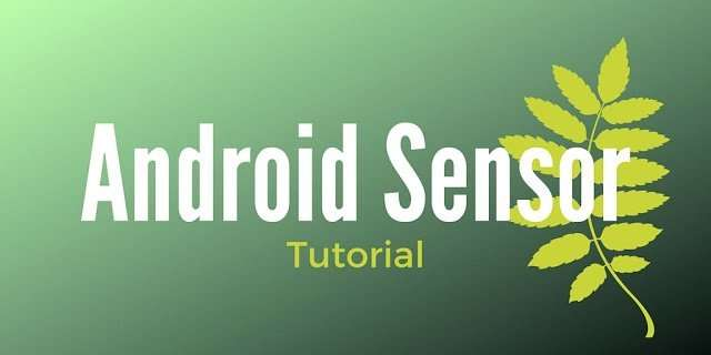 How to implement sensor in android