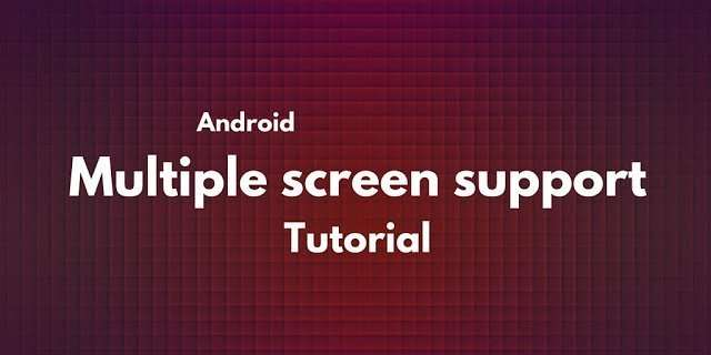 multiple screen in Android
