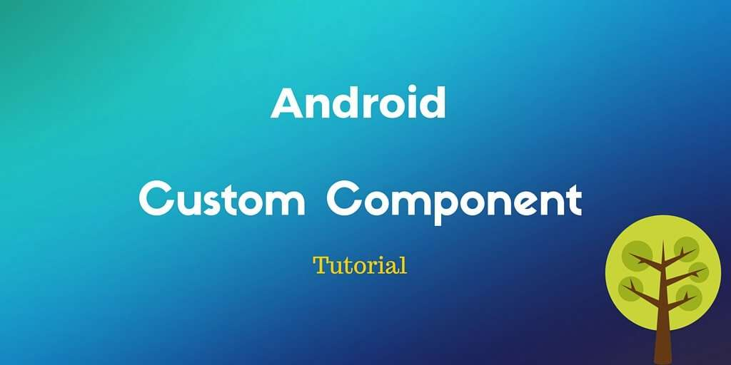 android custom component