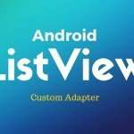 Android ListView Custom Adapter with ImageView