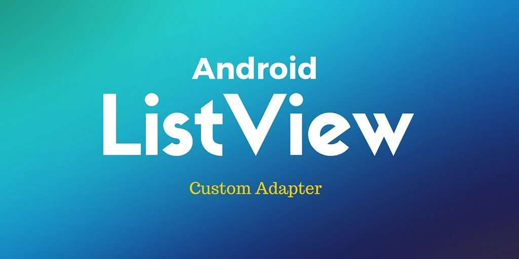 how to create listview in android