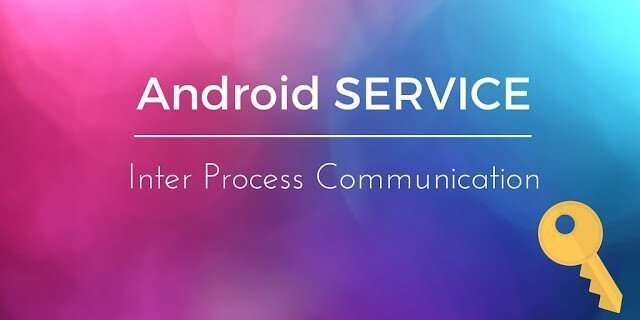 Android IPC tutorial: Android bound service