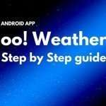 Android Yahoo! Weather app Tutorial: Step by Step guide
