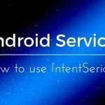Consume Webservice in Android using intentService