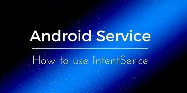 android_intentservice_tutorial