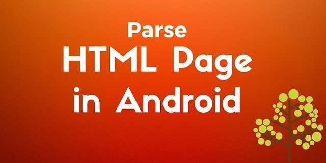 Parsing HTML pages in Android using Jsoup with a practical