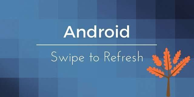 android_swipe_to_refresh