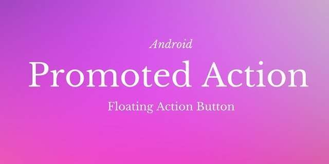 Android Prometed Action: Android Floating button
