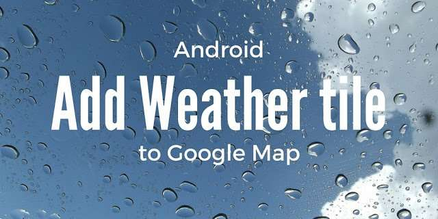 Add weather tile to google map
