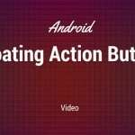 Android Floating Action Button: Video