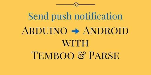 Temboo and parse to send push notification