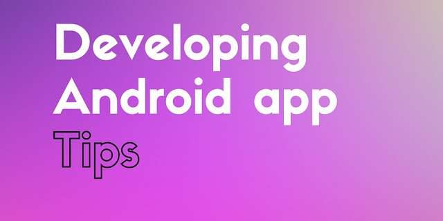 Developingandrodapp