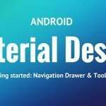 Getting started with Android app and material design:Toolbar and Navigation drawer