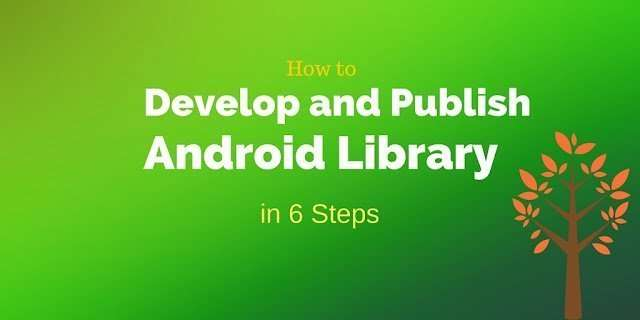 develop open source Android library