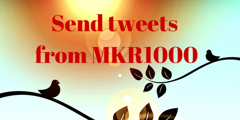 send tweets from arduino mkr1000