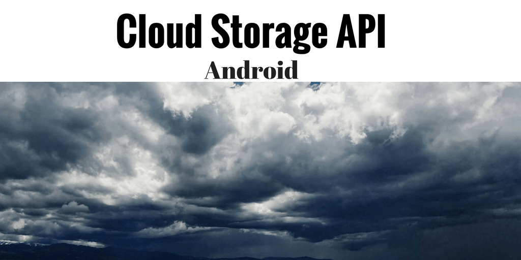 Android cloud storage API tutorial: Unified Access