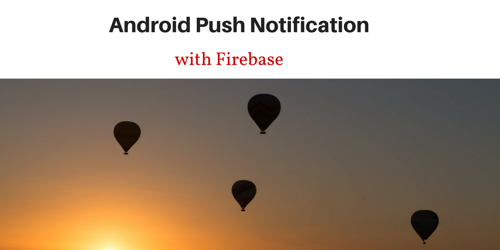 android push notification using firebase