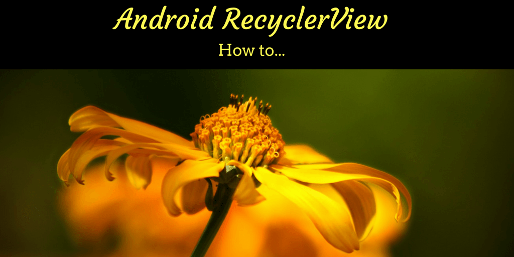 android recyclerview tutorial