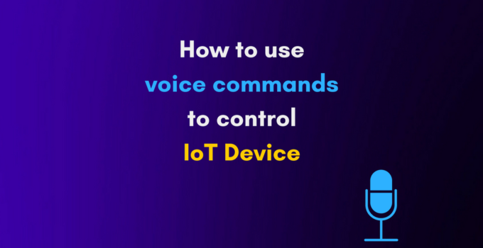 how to use voice to control iot