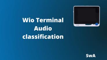 Audio classification using Wio Terminal and Edge Impulse